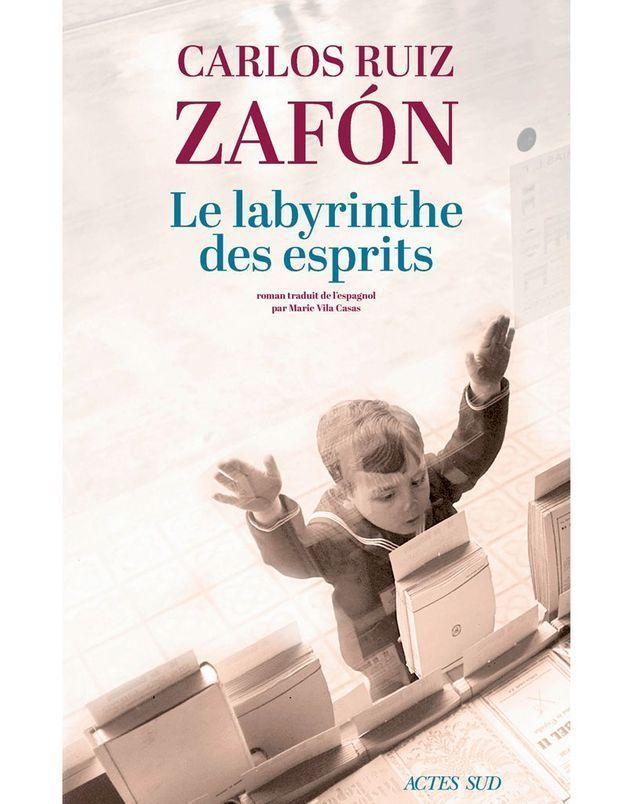 « Le Labyrinthe des esprits » de Carlos Ruiz Zafon